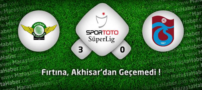 Akhisar Belediyespor 3 – Trabzonspor 0 Maç özeti ve golleri