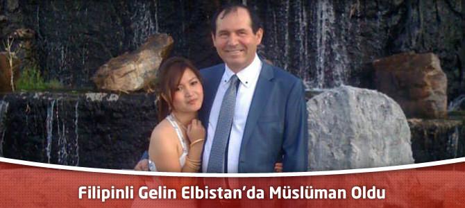 Filipinli Gelin Elbistan'da Müslüman Oldu