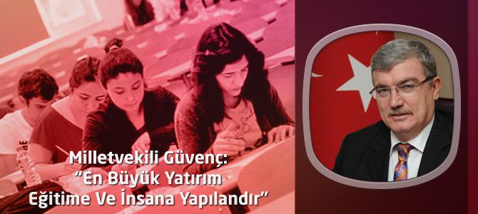 AKP Kahramanmaraş Milletvekili Güvenç'in Yeni Eğitim-Öğretim Yılı Mesajı