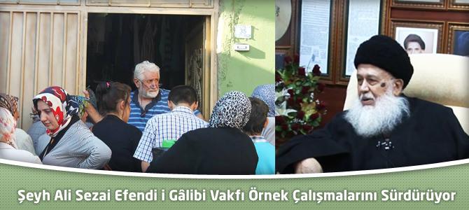 Şeyh Ali Sezai Efendi i Gâlibi Vakfı Örnek Çalışmalarını Sürdürüyor