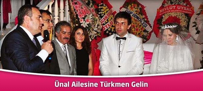 Ünal Ailesine Türkmen Gelin
