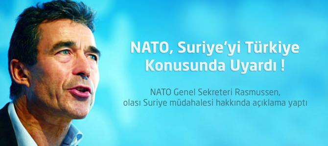 NATO Genel Sekreteri Rasmussen, Suriye'yi Türkiye Konusunda Uyardı