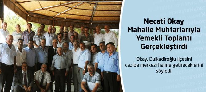 Necati Okay Mahalle Muhtarlarıyla Toplantı Gerçekleştirdi