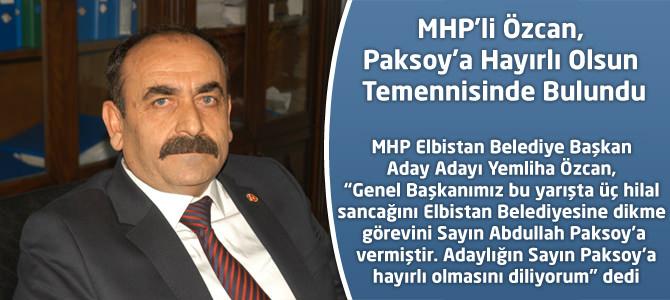 MHP'li Özcan, Paksoy'a Hayırlı Olsun Temennisinde Bulundu