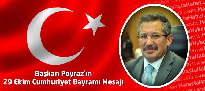 Mustafa Poyraz'ın 29 Ekim Cumhuriyet Bayramı Mesajı