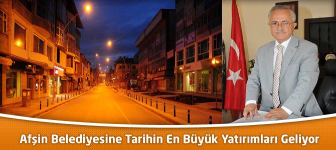 Afşin Belediyesi Tarihinin En Büyük Yatırımları Geliyor
