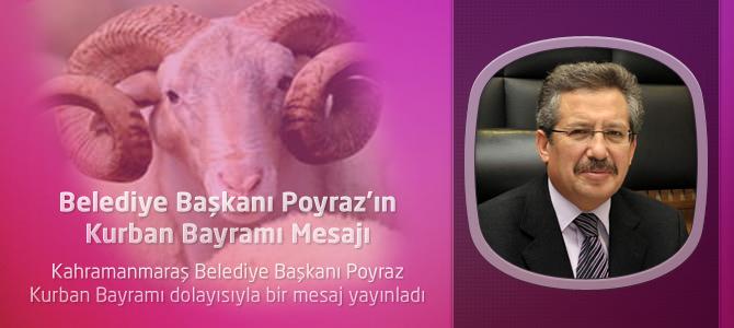 Belediye Başkanı Poyraz'ın Kurban Bayramı Mesajı