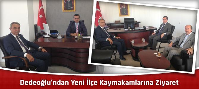MHP Kahramanmaraş Milletvekili Dedeoğlu'ndan Yeni İlçe Kaymakamlarına Ziyaret