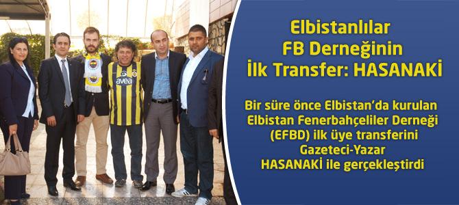Elbistanlılar FB Derneğinin İlk Transfer: HASANAKİ