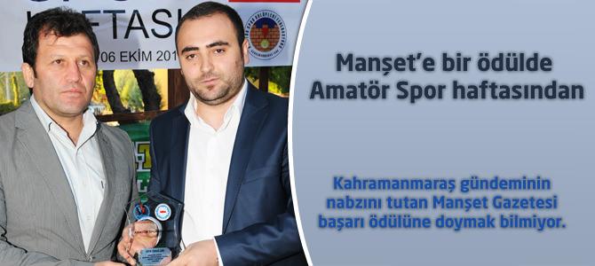 Manşet'e bir ödülde Amatör Spor haftasından