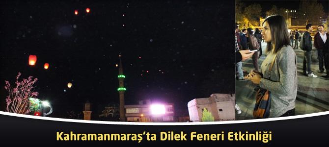 Kahramanmaraş'ta Dilek Feneri Etkinliği