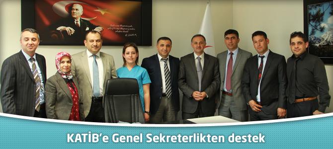 KATİB'e Genel Sekreterlikten destek