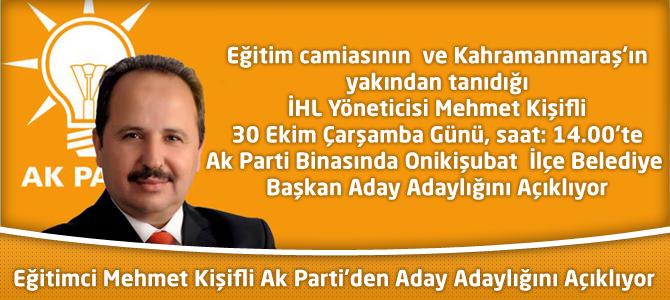 Eğitimci Mehmet Kişifli 30 Ekimde Adaylık Başvurusunu Yapacak