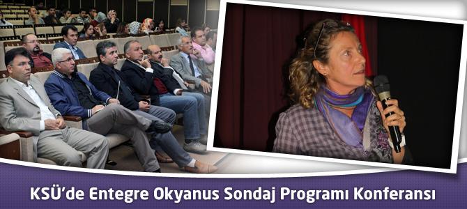 KSÜ'de Entegre Okyanus Sondaj Programı Konferansı
