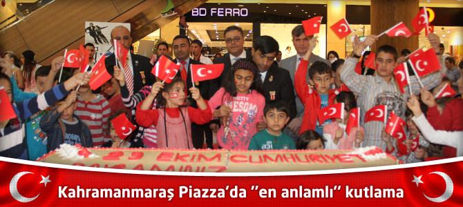 """Kahramanmaraş Piazza'da """"en anlamlı"""" kutlama"""