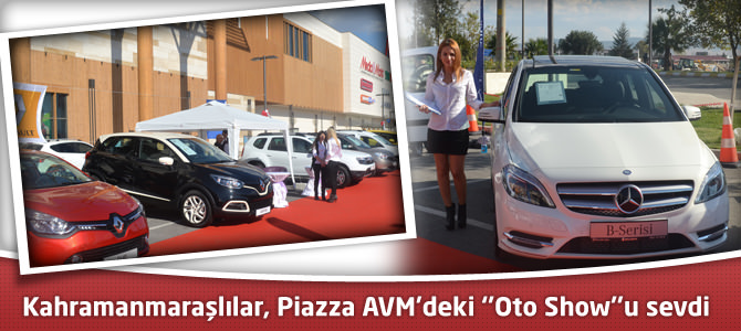 Kahramanmaraşlılar, Piazza AVM'deki ''Oto Show''u sevdi