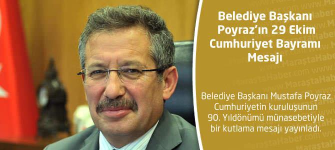 Belediye Başkanı Poyraz'ın 29 Ekim Cumhuriyet Bayramı Mesajı