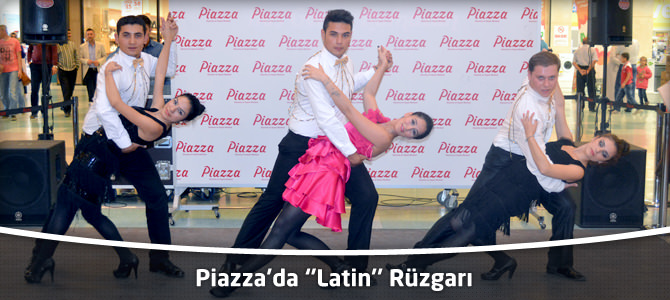 Kahramanmaraş Piazza'da ''Latin'' Rüzgarı