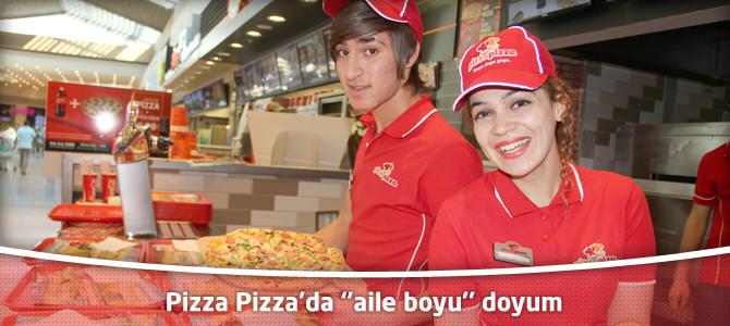 Pizza Pizza'da ''aile boyu'' doyum