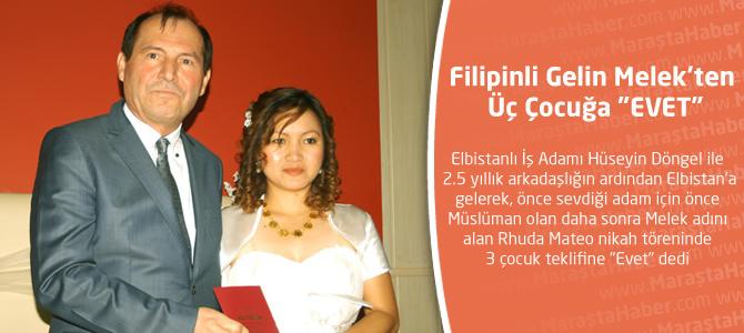 """Filipinli Gelin, Melek'ten Üç Çocuğa """"EVET"""""""