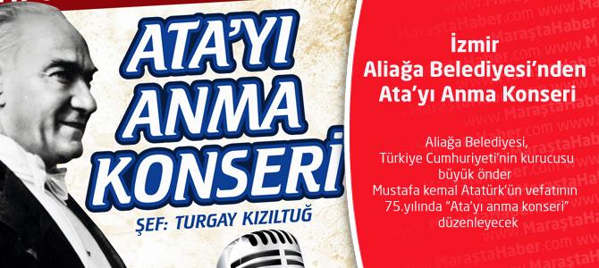 İzmir-Aliağa Belediyesi'nden Ata'yı Anma Konseri