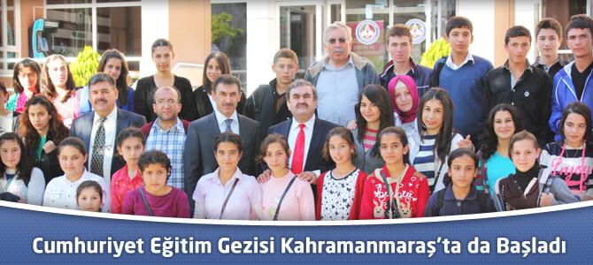 Cumhuriyet Eğitim Gezisi Kahramanmaraş'ta da Başladı