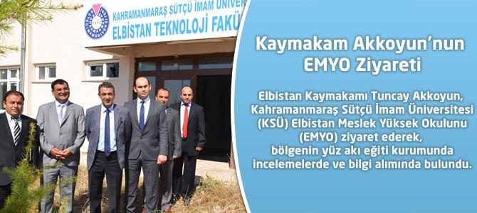 Kaymakam Akkoyun'nun EMYO Ziyareti
