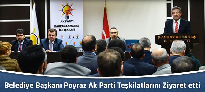 Başkan Poyraz'dan Ak Parti Teşkilatlarına Ziyaret