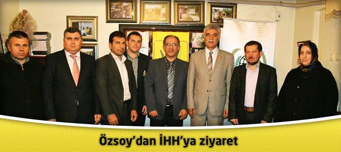 Özsoy'dan İHH'ya ziyaret