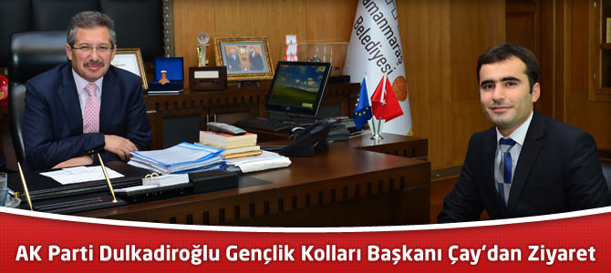AK Parti Dulkadiroğlu Gençlik Kolları Başkanı Kemal Çay'dan Ziyaret