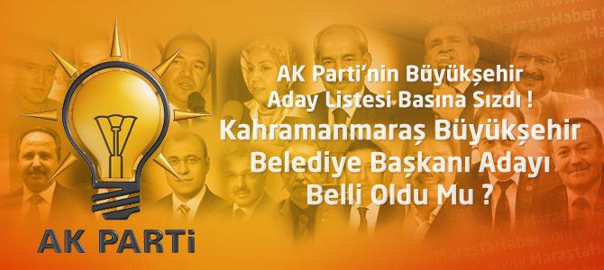 AK Parti'nin Büyükşehir Aday Listesi Basına Sızdı ! İşte o isimler