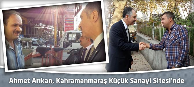 Ahmet Arıkan, Kahramanmaraş Küçük Sanayi Sitesi'nde