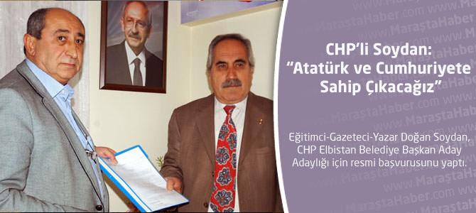 """CHP'li Soydan: """"Atatürk ve Cumhuriyete Sahip Çıkacağız"""""""