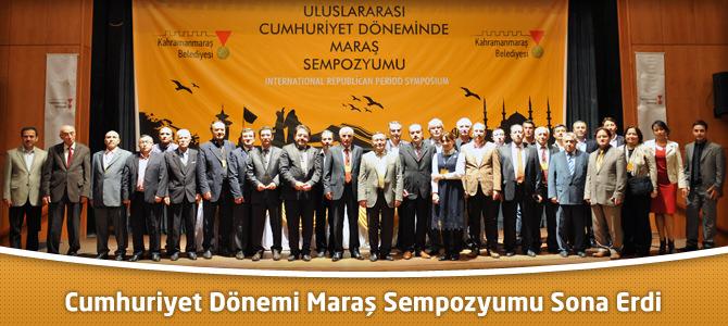 Cumhuriyet Dönemi Maraş Sempozyumu Sona Erdi