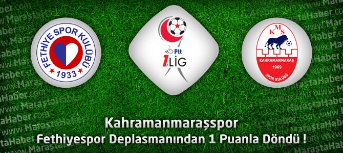 Fethiyespor 2 – Kahramanmaraşspor 2 Maçın özeti ve golleri