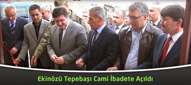 Ekinözü Tepebaşı Camii İbadete Açıldı