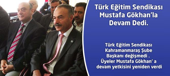 Türk Eğitim Sendikası Mustafa Gökhan'la Devam Dedi