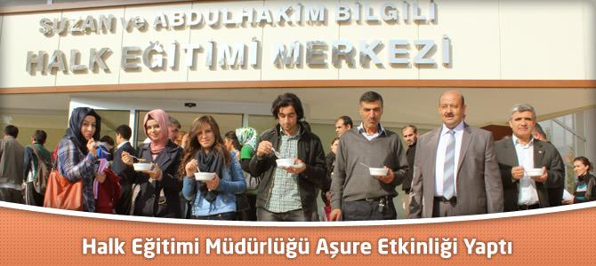 Kahramanmaraş'ta Halk Eğitimi Müdürlüğü Aşure Etkinliği Yaptı