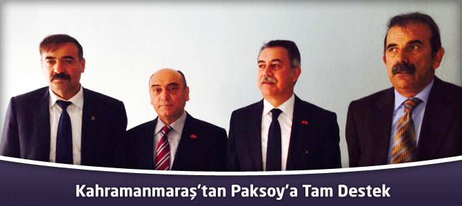 Kahramanmaraş'tan Paksoy'a Tam Destek