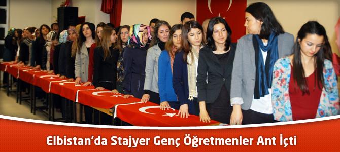 Elbistan'da Stajyer Genç Öğretmenler Ant İçti