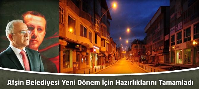 Afşin Belediyesi Yeni Dönem İçin Hazırlıklarını Tamamladı