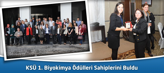 KSÜ 1. Biyokimya Ödülleri Sahiplerini Buldu
