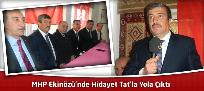 MHP Ekinözü'nde Hidayet Tat'la Yola Çıktı