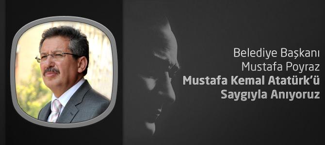 Mustafa Kemal Atatürk'ü Saygıyla Anıyoruz