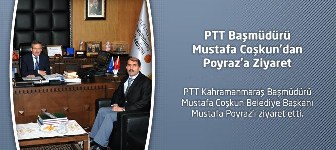 PTT Başmüdürü Mustafa Coşkun'dan Poyraz'a Ziyaret