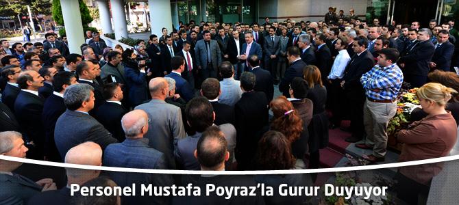 Personel Mustafa Poyraz'la Gurur Duyuyor