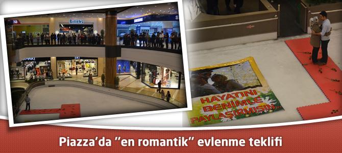 """Kahramanmaraş Piazza'da """"en romantik"""" evlenme teklifi"""