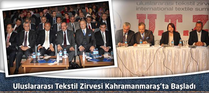 Uluslararası Tekstil Zirvesi Kahramanmaraş'ta Başladı