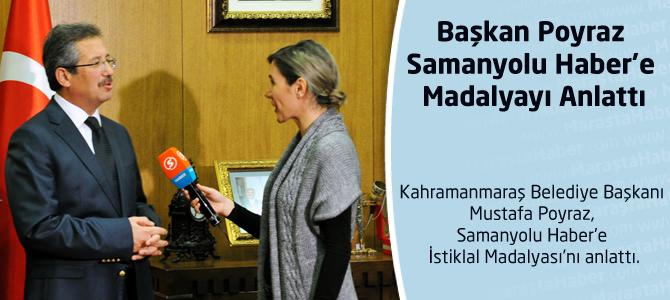 Başkan Poyraz Samanyolu Haber'e Madalyayı Anlattı