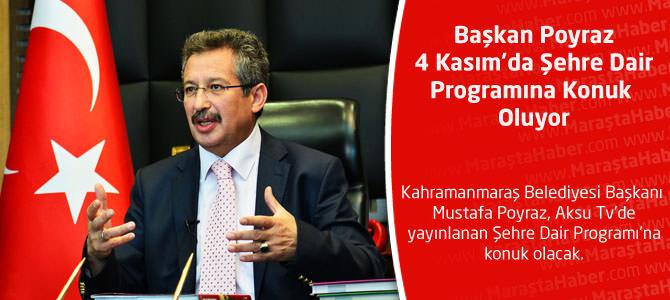 Belediye Başkanı Poyraz 4 Kasım'da Şehre Dair'de